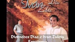 Diomedes Diaz e Ivan Zuleta - Espejismo