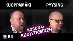 Korona: Sijoittaminen (Pasi Kuoppamäki & Aki Pyysing) | #puheenaihe 64