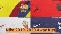 LEAKED: Nike 2019-2020 Away Kits Info - Barcelona, Chelsea, PSG & All Others