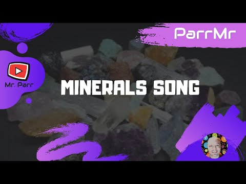 Minerals Song