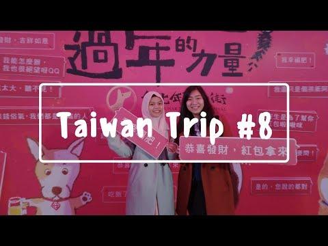 TAIWAN TRAVEL VLOG: BERBURU KULINER DI CHINESE NEW YEAR FESTIVAL DIHUA STREET || RA'SVLOG #19
