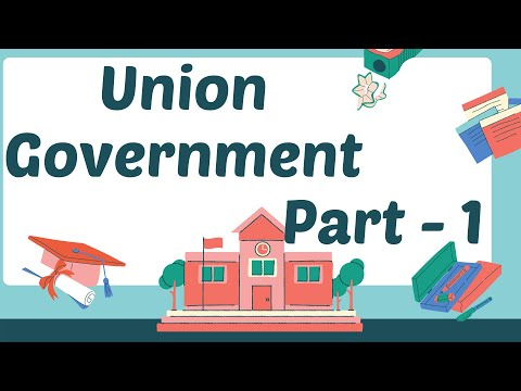 The union Government   Class 9 Social the Union Government   Kannada Medium   English Medium Part 1