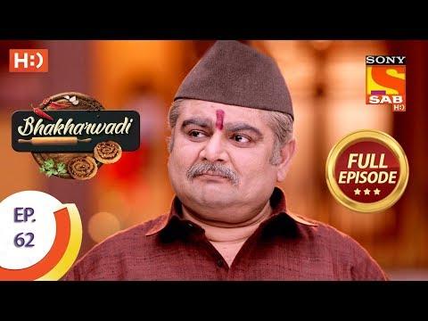 Bhakharwadi - Ep 62 - Full Episode - 7th May, 2019