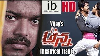 Vijay's Anna Movie Theatrical Trailer - Telugu -  idlebrain.com