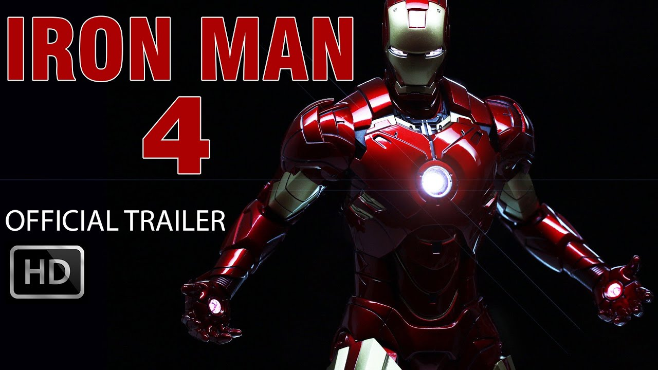 IRON MAN 4 OFFICIAL TRAILER #1 2017 - YouTube