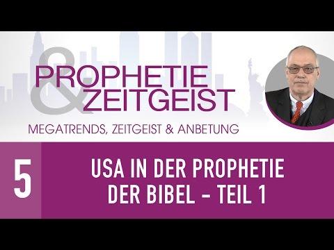 5. USA in der Prophetie der Bibel Teil 1 - Megatrends, Zeitgeist & Anbetung - Gerhard Padderatz