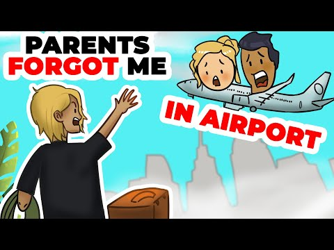 Parents Forgot Me At The Airport Of Malaysia | Animated Story About Parents