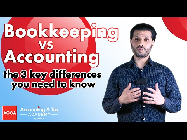 3 Key Differences between Accounting and Bookkeeping