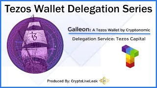 Tezos Wallet Delegation Series | Galleon: A Tezos Wallet by Cryptonomic