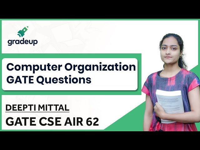 Computer Organisation GATE Questions | CO GATE Questions | GATE CSE 2019