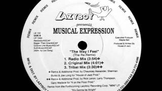 Musical Expression - The Way I Feel (Radio Mix)