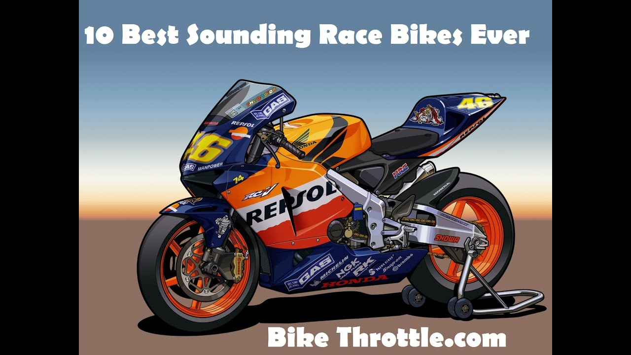 Top 10 - Best Sounding Race Bikes Ever - by BikeThrottle DriveTribe