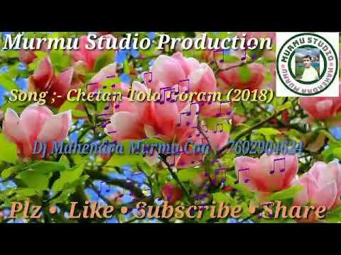New Release Santali Song 2018      Murmu Studio Production