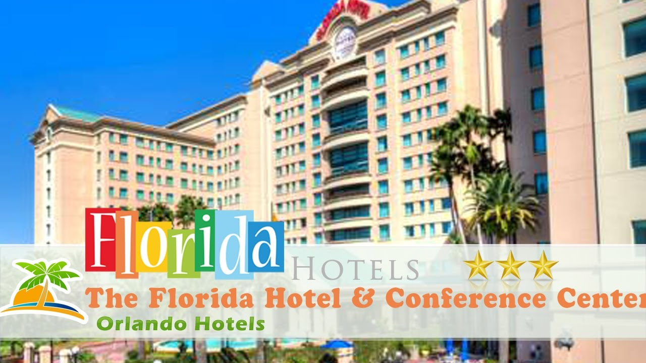 The Florida Hotel Conference Center Orlando Hotels Florida