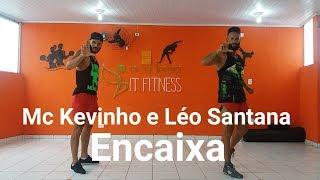 Baixar Encaixa - Mc Kevinho e Léo Santana | Coreografia Bom Balanço Fit