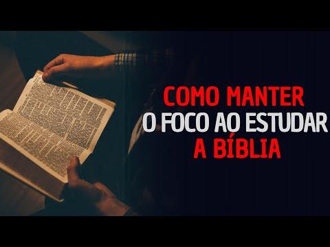 COMO MANTER O FOCO AO ESTUDAR A BÍBLIA? | UNIVERSO BÍBLICO