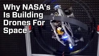 NASA Is Building Drones For Space