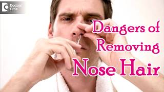 Dangers of Removing Nose Hair | Little's area of nose infection - Dr. Satish Babu K