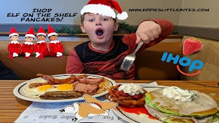 ELF ON THE SHELF PANCAKES at IHOP!!! Eddie's Little Bites