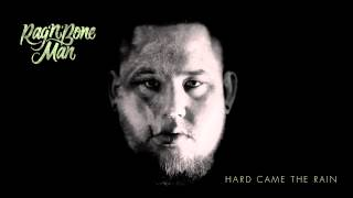 Rag'n'Bone Man - Hard Came The Rain