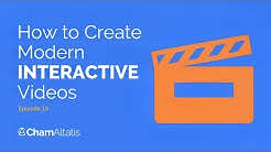 Ep . 19 - How to Create Modern INTERACTIVE Videos