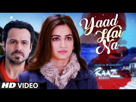 YAAD HAI NA Video Song | Raaz Reboot | Arijit...