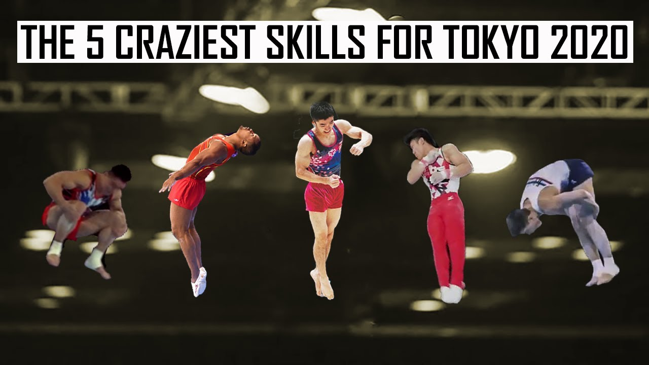 The 5 Craziest Skills for Tokyo 2020 (MAG)