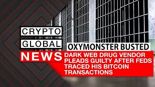 Dark Web Drug Vendor Pleads Guilty After Feds Traced His Bitcoin Transactions