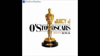 Juicy J Curve Dat Prod. Sonny Digital O 39 s To Oscars.mp3