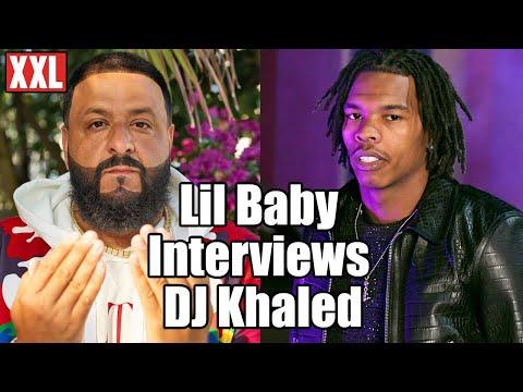 Lil Baby Interviews DJ Khaled for Khaled Khaled Album