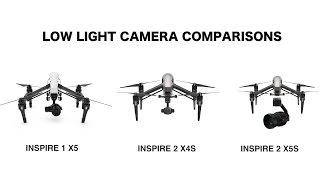 Inspire 1 X5 Vs INSPIRE 2 X5s /X4s Camera Comparisons