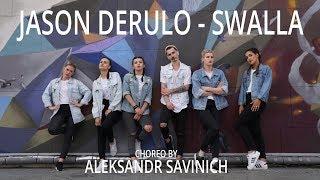 Jason Derulo - Swalla I Choreography by Alexandr Savinich