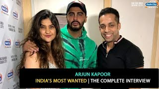 Arjun Kapoor   India's Most Wanted   The Complete Interview