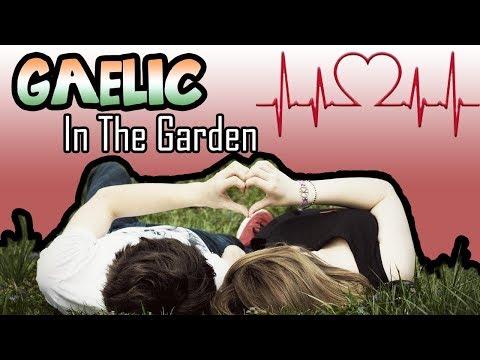 Gaelic In The Garden   [Irish Boyfriend Role Play] [Heartbeat Sounds]
