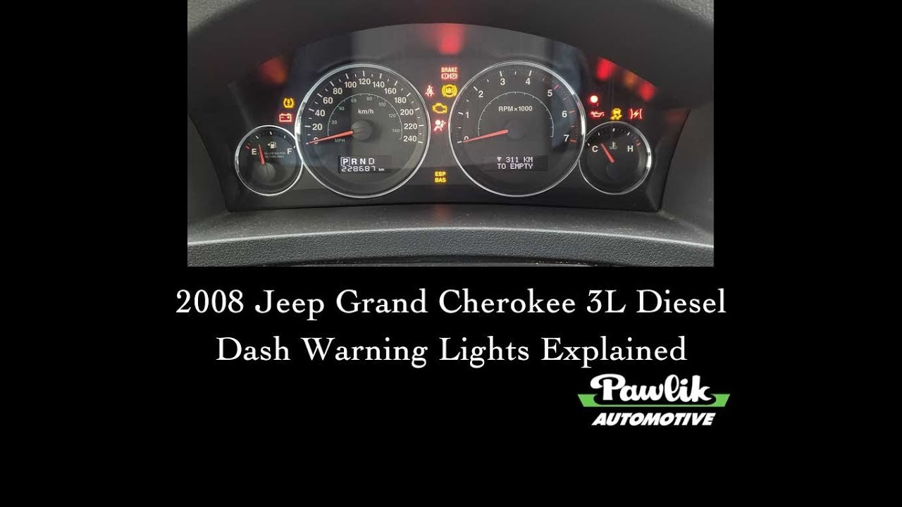 2008 Jeep Grand Cherokee 3 Liter Sel Dash Warning Lights Explained
