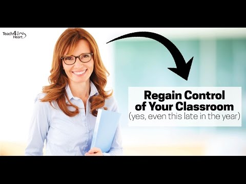 Regain Control of Your Classroom NOW: Classroom Management S
