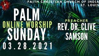 FCCIndia Palm Sunday Live Worship   03/28/2021   FCCI St. Louis