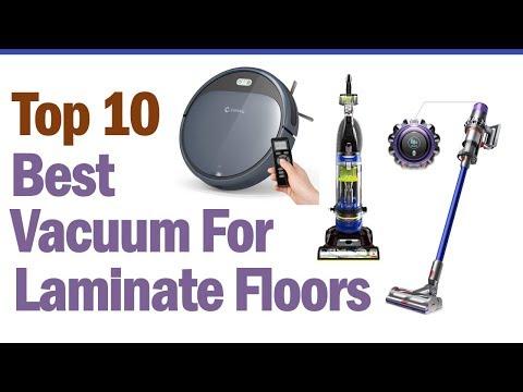 Best Vacuum For Laminate Floors 2019 || Top 10 Best Vacuum For Laminate Floors