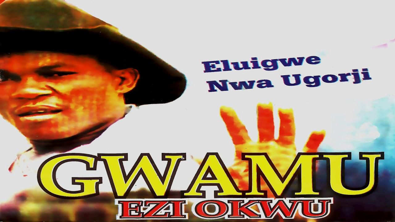 Download Eluigwe Nwa Ugorji - Okie No UyoEwu Amu (Official Audio)