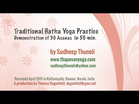 Traditional Hatha Yoga - 50 Asanas for Beginners and Advanced Yogies
