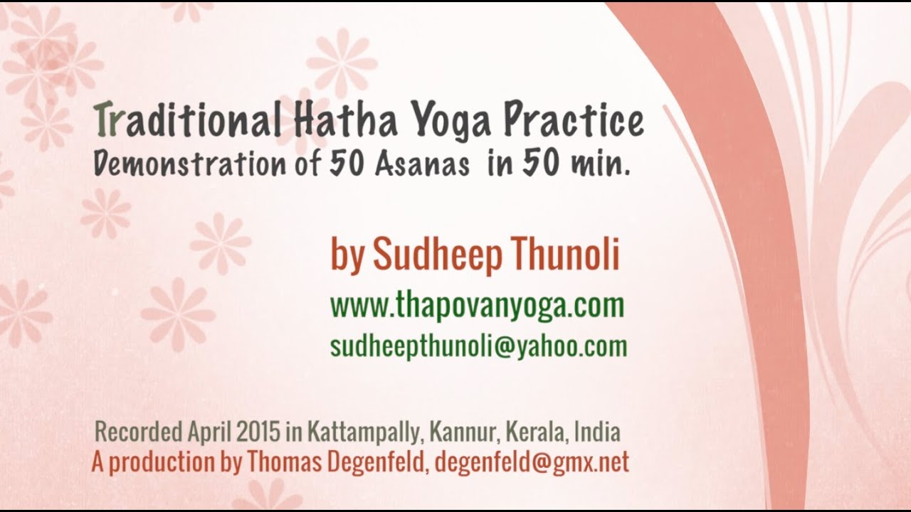 Traditional Hatha Yoga 50 Asanas For Beginners And Advanced Yogies Youtube
