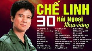 CHẾ LINH - 30 Ca Khúc NHẠC VÀNG HẢI NGOẠI Hay Nhất Sự Nghiệp - Trọn Bộ 3 CD Hát Cho Người Tình Phụ