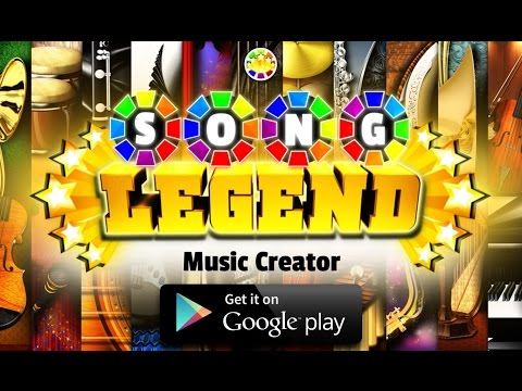 Song LEGEND Music Creator - FREE on Google Play!