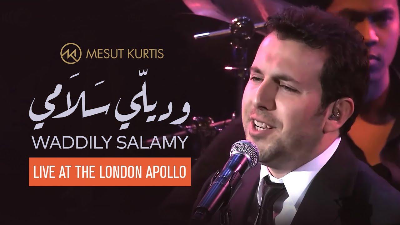Mesut Kurtis - Waddily Salamy (Convey My Greetings) مسعود كُرتِس - ودي لي سلامي | Live At the Apollo