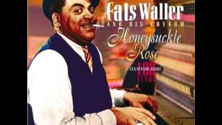 Honeysuckle Rose - Fats Waller