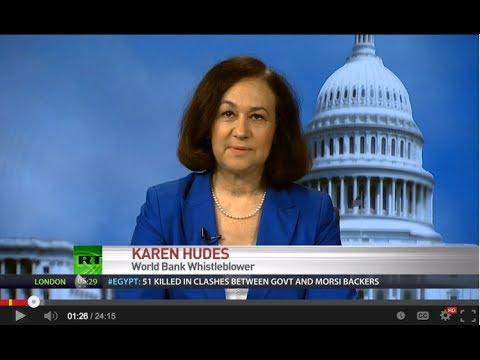 Guest Karen Hudes- Former World Bank Senior Counsel and Whistleblower U.S. Currency Weak