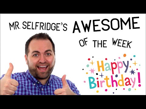 Happy Birthday Song!  (Awesome of the Week)