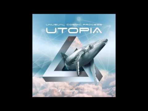 Unusual Cosmic Process - Utopia [Full Album]