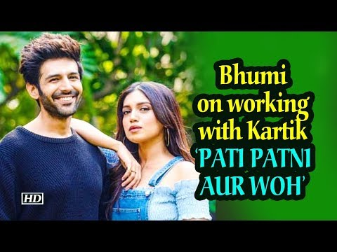Bhumi on working with kartik in 'pati patni aur woh' Mp3