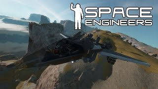 Space Engineers - VTOL STRIKE FIGHTER - Turn and Burn Baby!